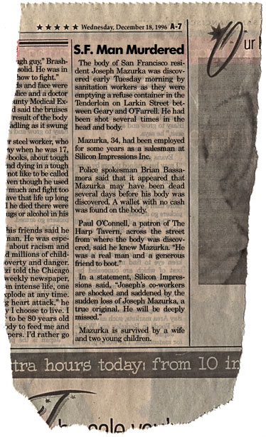 Joseph Mazurka has been murdered reports this faux San Francisco Chronicle Article.